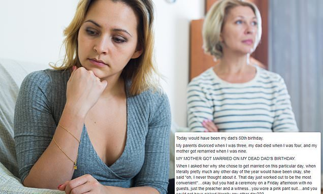 Woman whose mum remarried on dead dad's birthday asks if she's bitter