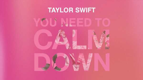 Taylor Swift: 'You Need to Calm Down' Stream, Lyrics & Download – LISTEN NOW!