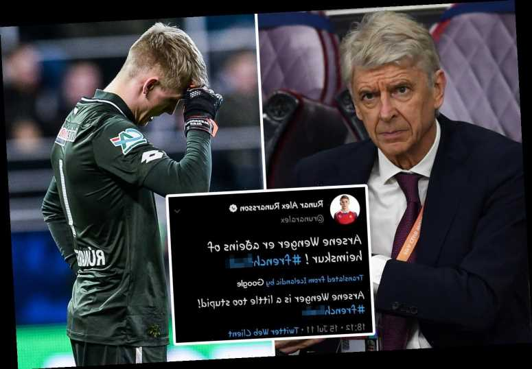 Arsenal new boy Runar Alex Runarsson forced to delete tweets calling Arsene Wenger 'French f*** and dumb' ahead of move