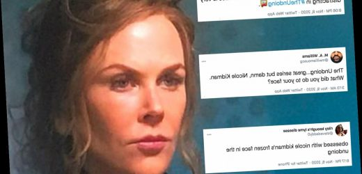 The Undoing fans 'freaked out and distracted' by Nicole Kidman's 'completely frozen face' in emotional scenes
