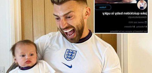 Jake Quickenden horrified as vile troll says his 'ugly son should die' in series of cruel tweets