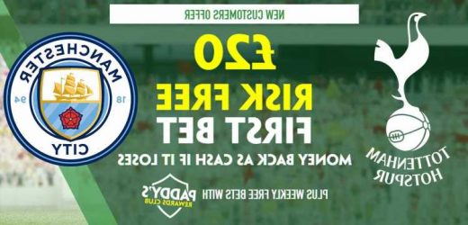 Tottenham vs Man City – Claim £20 risk FREE BET on Premier League clash, plus 50/1 Jack Grealish Paddy Power special