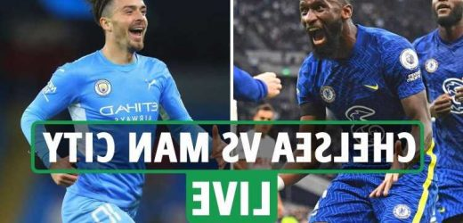 Chelsea vs Man City FREE: Live stream, TV channel, team news and kick-off time for TODAY'S massive Premier League clash
