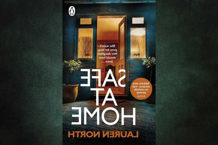 Win a copy of Safe At Home by Lauren North in this week's Fabulous book competition